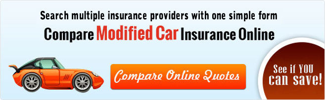 Compare Modified Car Insurance Online